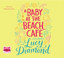 A Baby at the Beach Cafe, CD-Audio Book