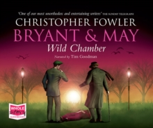 Bryant & May - Wild Chamber, CD-Audio Book