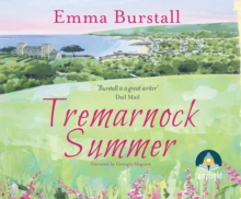 Tremarnock Summer: Tremarnock, Book 3, CD-Audio Book
