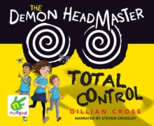 The Demon Headmaster: Total Control, CD-Audio Book