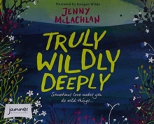 Truly, Wildly, Deeply, CD-Audio Book