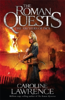 Roman Quests: The Archers of Isca : Book 2, Paperback Book