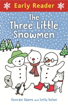 Early Reader: Three Little Snowmen, Paperback / softback Book