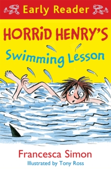 Horrid Henry Early Reader: Horrid Henry's Swimming Lesson, Paperback / softback Book