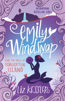 Emily Windsnap and the Falls of Forgotten Island : Book 7, Paperback / softback Book