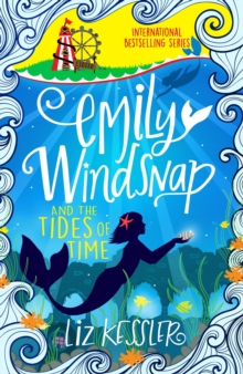 Emily Windsnap and the Tides of Time : Book 9, EPUB eBook