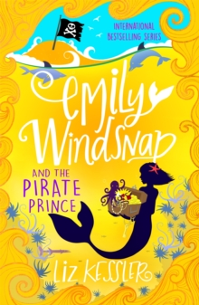 Emily Windsnap and the Pirate Prince : Book 8, Paperback / softback Book