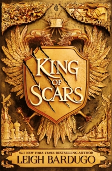 King of Scars : return to the epic fantasy world of the Grishaverse, where magic and science collide, Paperback / softback Book