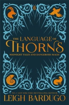 The Language of Thorns : Midnight Tales and Dangerous Magic, Paperback Book