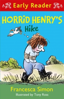 Horrid Henry Early Reader: Horrid Henry's Hike, Paperback / softback Book