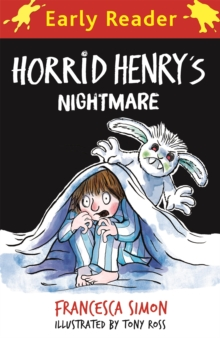 Horrid Henry Early Reader: Horrid Henry's Nightmare, Paperback / softback Book