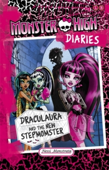 Monster High Diaries: Draculaura and the New Stepmomster, Paperback Book