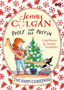 Polly and the Puffin: The Happy Christmas : Book 4, Hardback Book