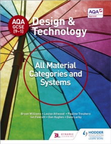 AQA GCSE (9-1) Design and Technology: All Material Categories and Systems, Paperback / softback Book