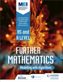 MEI Further Maths: Modelling with Algorithms, Paperback / softback Book