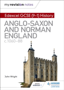 My Revision Notes: Edexcel GCSE  (9-1) History: Anglo-Saxon and Norman England, c1060-88, Paperback Book