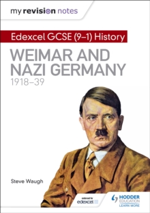 My Revision Notes: Edexcel GCSE (9-1) History: Weimar and Nazi Germany, 1918-39, Paperback / softback Book
