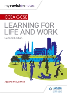 My Revision Notes: CCEA GCSE Learning for Life and Work: Second Edition, Paperback / softback Book