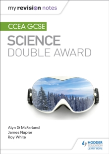 My Revision Notes: CCEA GCSE Science Double Award, Paperback / softback Book