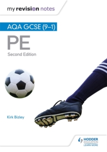 My Revision Notes: AQA GCSE (9-1) PE 2nd Edition, Paperback Book