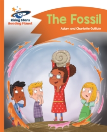 Reading Planet - the Fossil - Orange: Comet Street Kids, Paperback Book