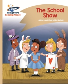 Reading Planet - The School Show - Gold: Comet Street Kids, Paperback / softback Book