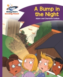 Reading Planet - A Bump in the Night - Purple: Comet Street Kids, Paperback Book