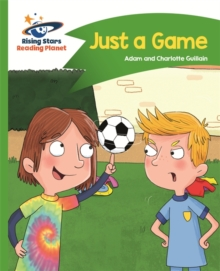 Reading Planet - Just a Game - Green: Comet Street Kids, Paperback / softback Book