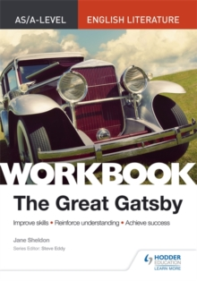 AS/A-level English Literature Workbook: The Great Gatsby, Paperback / softback Book