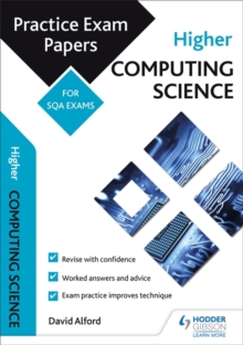 Higher Computing Science: Practice Papers for the SQA Exams, Paperback / softback Book