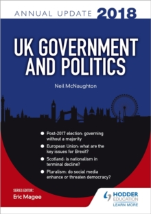 UK Government & Politics Annual Update 2018, Paperback Book