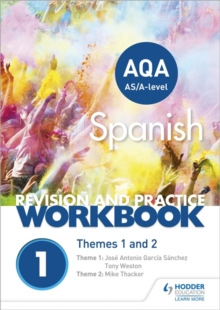 AQA A-level Spanish Revision and Practice Workbook: Themes 1 and 2, Paperback / softback Book