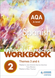 AQA A-level Spanish Revision and Practice Workbook: Themes 3 and 4, Paperback / softback Book
