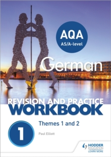 AQA A-level German Revision and Practice Workbook: Themes 1 and 2, Paperback / softback Book