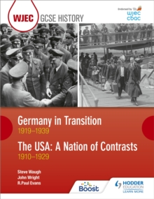 CBAC TGAU HANES Yr Almaen mewn Cyfnod o Newid 1919-1939 ac UDA: Gwlad Gwahaniaethau 1910-1929 (WJEC GCSE History Germany in Transition, 1919-1939 and the USA: A Nation of Contrasts, 1910-1929 Welsh-la, Paperback Book