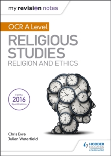 My Revision Notes OCR A Level Religious Studies: Religion and Ethics, Paperback / softback Book