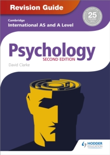 Cambridge International AS/A Level Psychology Revision Guide 2nd edition, Paperback Book