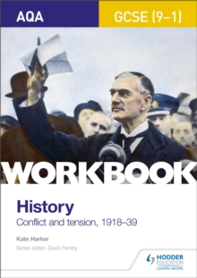 AQA GCSE (9-1) History Workbook: Conflict and Tension, 1918-1939, Paperback / softback Book