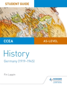 CCEA AS-level History Student Guide: Germany (1919-1945), Paperback / softback Book