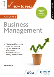 How to Pass National 5 Business Management: Second Edition, Paperback / softback Book
