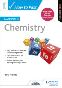 How to Pass National 5 Chemistry: Second Edition, Paperback / softback Book