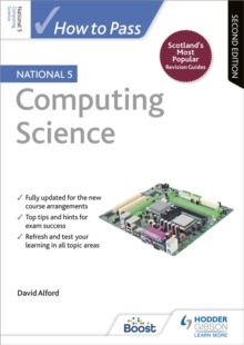 How to Pass National 5 Computing Science: Second Edition, Paperback Book