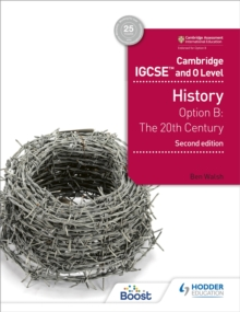 Cambridge IGCSE and O Level History 2nd Edition : Option B: The 20th century, Paperback Book