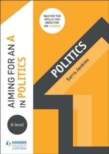 Aiming for an A in A-level Politics, Paperback / softback Book