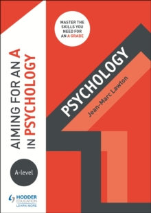 Aiming for an A in A-level Psychology, Paperback Book