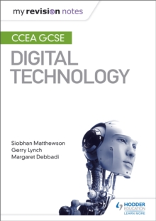 My Revision Notes: CCEA GCSE Digital Technology, Paperback Book