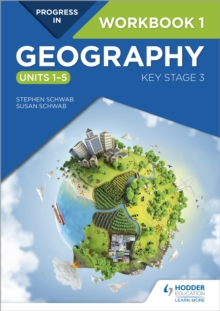 Progress in Geography: Key Stage 3 Workbook 1 (Units 1-5), Paperback / softback Book