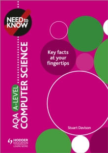 Need to Know: AQA A-level Computer Science, Paperback / softback Book