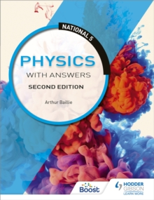 National 5 Physics with Answers: Second Edition, Paperback / softback Book