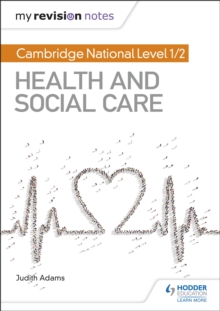 My Revision Notes: Cambridge National Level 1/2 Health and Social Care, Paperback / softback Book